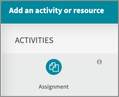Choosing the assignment activity in the activity picker